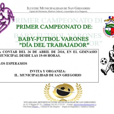 """PRIMER CAMPEONATO DE BABY-FUTBOL VARONES  """"DÍA DEL TRABAJADOR"""""""
