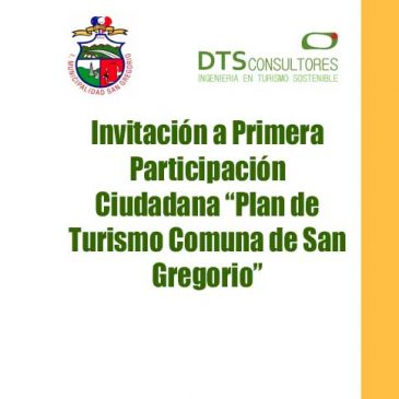 """Invitación a Primera Participación Ciudadana """"Plan de Turismo Comuna de San Gregorio"""""""