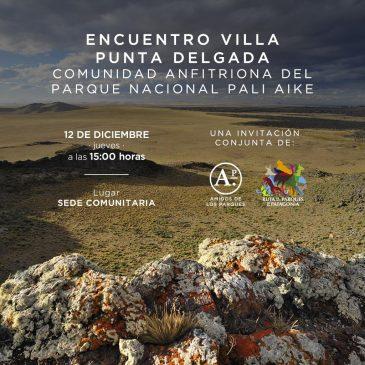 Encuentro Villa Punta Delgada: Comunidad Anfitriona del Parque Nacional Pali Aike.