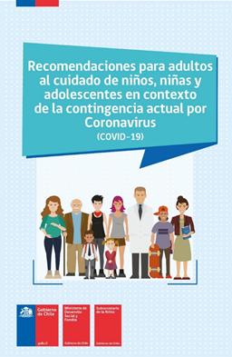 Recomendaciones para Adultos al cuidado de niños, niñas y adolescentes en contexto de la contingencia actual por coronavirus.