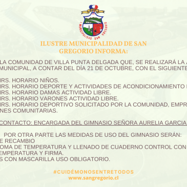 ILUSTRE MUNICIPALIDAD DE SAN GREGORIO INFORMA: APERTURA DE GIMNASIO MUNICIPAL.