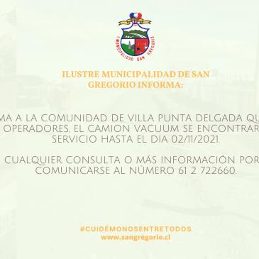 Ilustre Municipalidad de San Gregorio Informa: Falta de Operadores camión Vacuum.