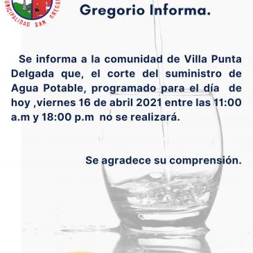 Ilustre Municipalidad de San Gregorio informa: Corte de Suministro de agua.
