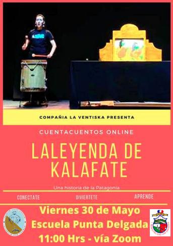 Obra de teatro infantil titulada: LA LEYENDA DE KALAFATE.