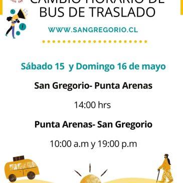 ILUSTRE MUNICIPALIDAD DE SAN GREGORIO INFORMA: Modificación horario de bus.